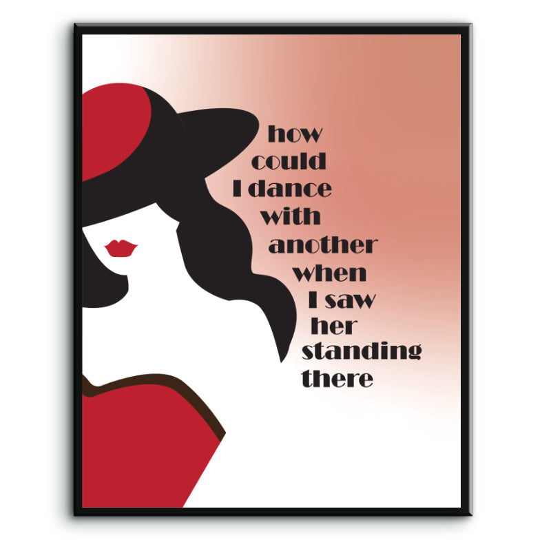 I Saw Her Standing There by the Beatles - Song Lyrics Art Print - Music Quote Poster, Canvas or Plaque