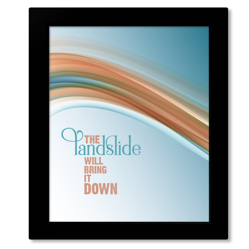 Fleetwood Mac - Landslide - Music Song Lyric Inspired Art - Wall Print