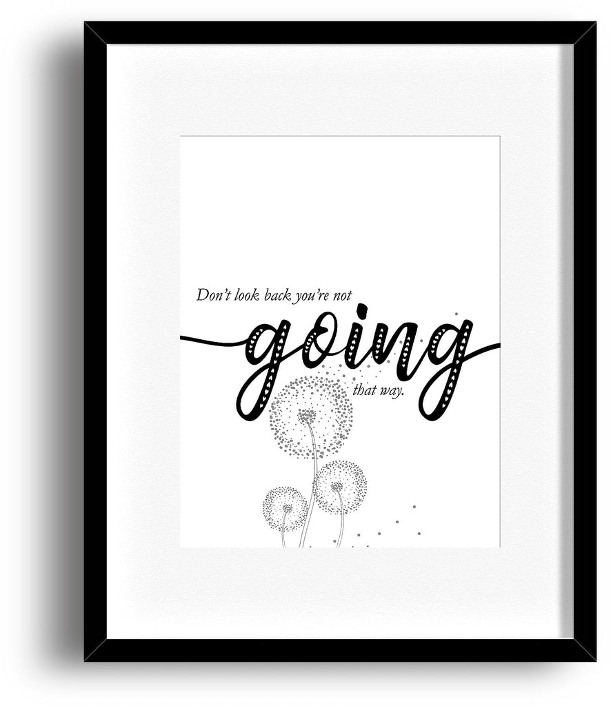 Don't Look Back You're Not Going That Way - Inspired Retirement Graduation Gift