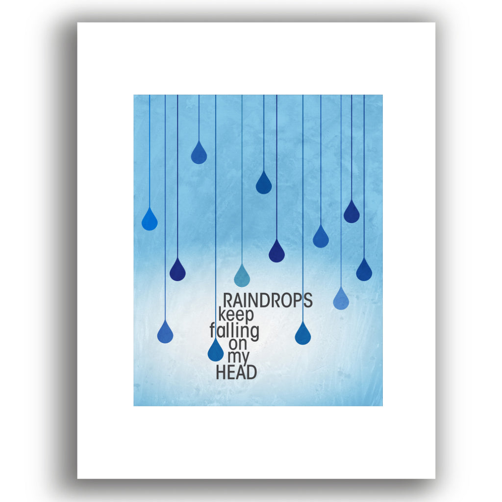 Pop Music Lyric Art - Raindrops Keep Falling on My Head by BJ Thomas