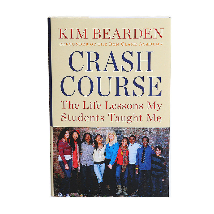 Crash Course - The Life Lessons My Students Taught Me