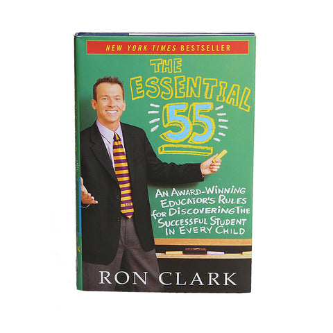 The Essential 55 by Ron Clark (hardback)