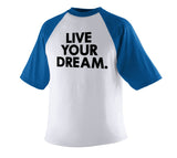 Live Your Dream T-Shirt (Youth)