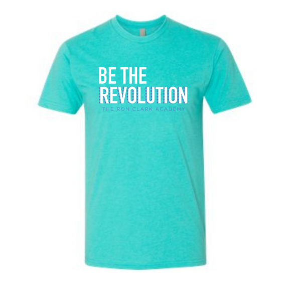 Be The Revolution T-shirt