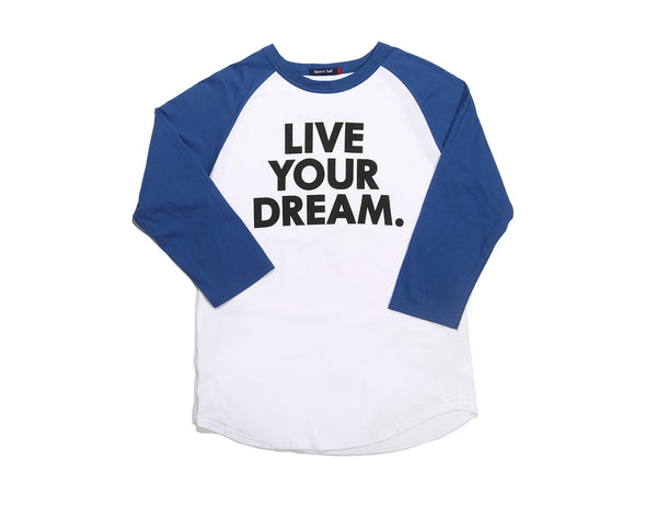 Live Your Dream T-Shirt