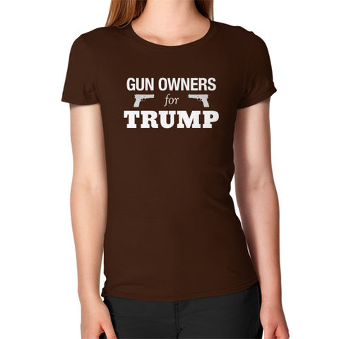 """Gun Owners for Trump"" Women's Fitted T-shirt - Donald Trump for President 2016 - Gun Rights 2nd Amendment - The Trump Outlet - 1"