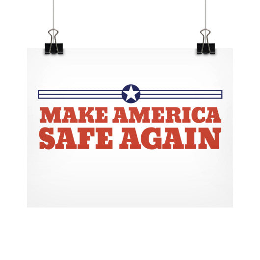Make America Safe Again - Rally Signs / Banners / Posters - The Trump Outlet - 1