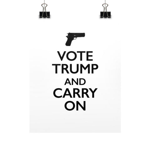 """Vote Trump and Carry On"" - Gun Rights 2nd Amendment - Rally Sign / Banner / Poster - The Trump Outlet - 1"