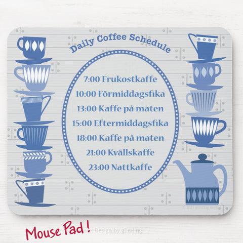 Swedish coffee scehdule mouse pad in blue and gray