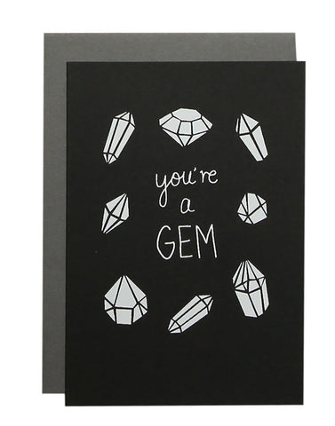 'You're A Gem' Greeting Card