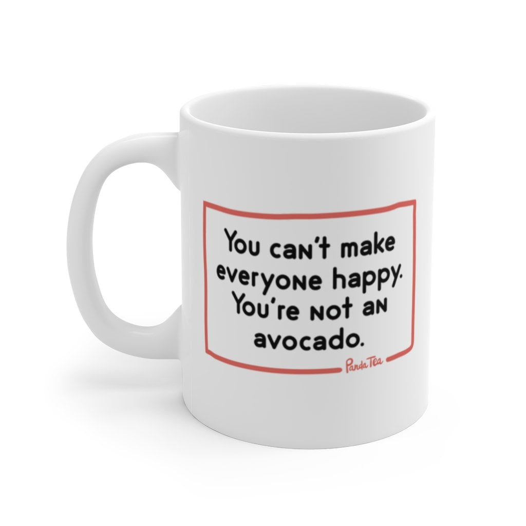 Mug - You're not an Avocado