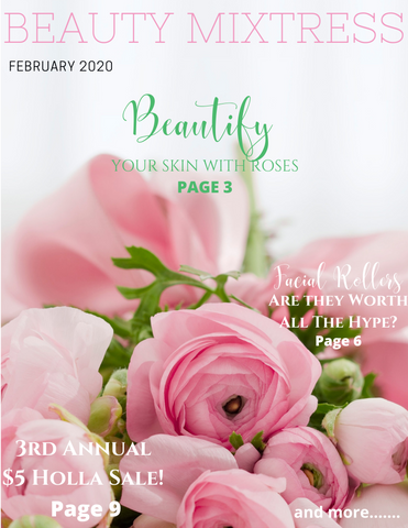 The Beauty Mixtress Magazine - February 2020 is now available