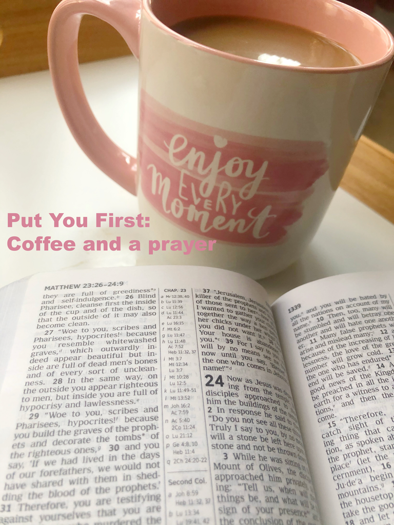 Put You First: Episode 1 - Coffee and a prayer