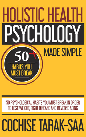 (NEW!!) Holistic Health Psychology Made Simple (E-BOOK)