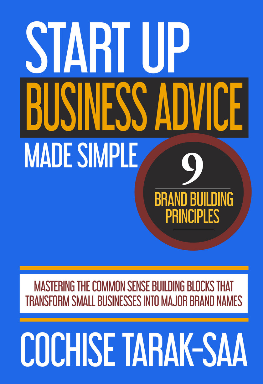 (COMING SOON!!) START-UP BUSINESS ADVICE MADE SIMPLE (E-BOOK)