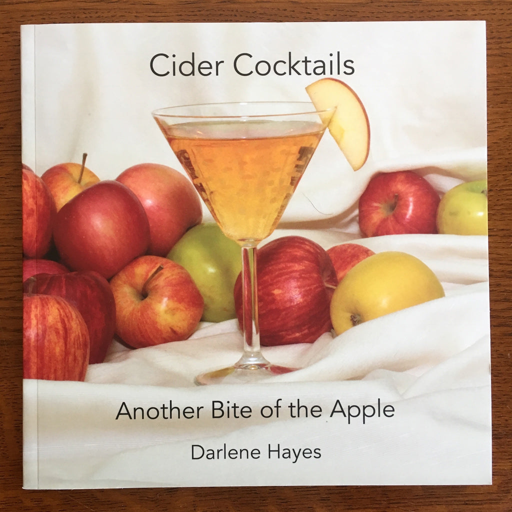 "Book - ""Cider Cocktails, Another Bite of the Apple"" by Darlene Hayes"