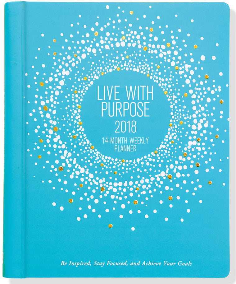 2018 LIVE WITH PURPOSE WEEKLY PLANNER (Pre-Order)