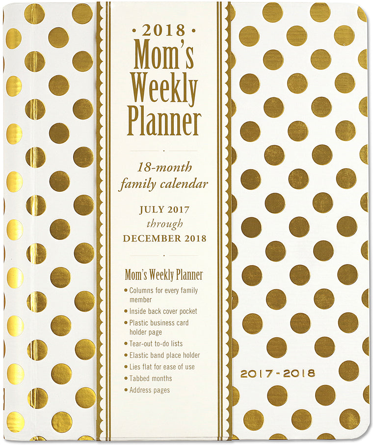 2017- 2018 GOLD DOTS MOM'S WEEKLY PLANNER
