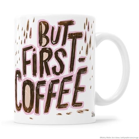 But First Coffee Hand Lettered Mug