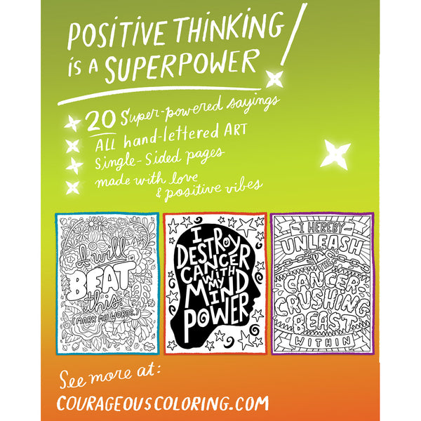 I Am A Cancer Crushing Ninja: An Adult Coloring Book for Encouragement, Strength and Positive Vibes: 20 Super-Powered Sayings To Color features single-sided coloring pages with motivational, encouraging and empowering sayings and affirmations specifically for those fighting cancer.