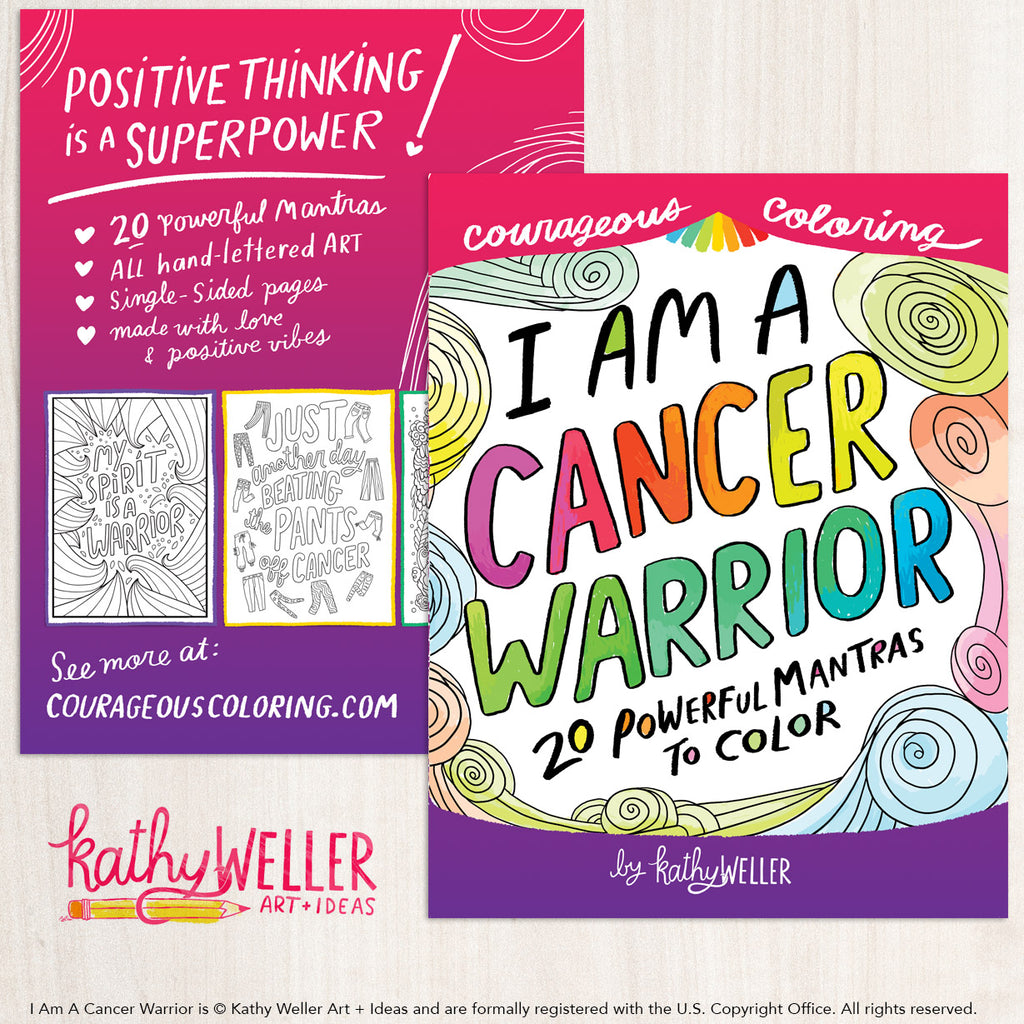 I Am A Cancer Warrior An Adult Coloring Book For Support Motivation And Positive