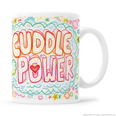 Cuddle Power Hand Lettered Heart Mug by Kathy Weller