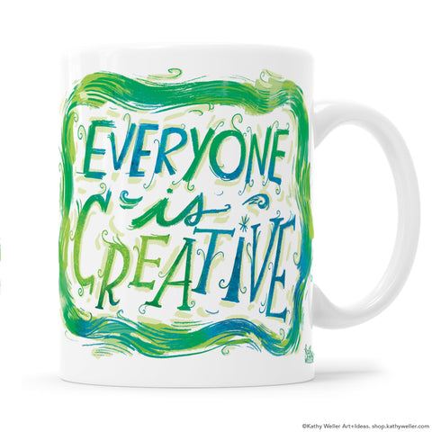 Everyone Is Creative hand-lettered mug illustration by Kathy Weller.