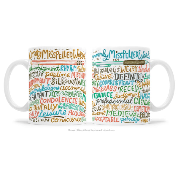 "The ""Commonly Misspelled Words"" is a hand lettered mug with a cool hand-lettered design that wraps around the entire surface of the mug! It works as both a funny grammar mug AND as a bonafide reference tool! Never misspell these words again, and encourage better spelling practices in your students or coworkers, in a cute, Type-A, but non-pushy way! Yay!"