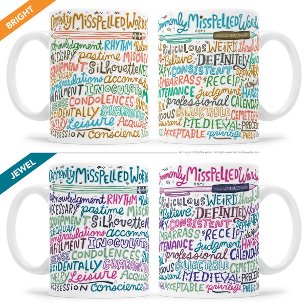 "The ""Commonly Misspelled Words"" is a hand lettered mug with a cool hand-lettered design that wraps around the entire surface of the mug! It works as both a funny grammar mug AND as a bonafide reference tool!"