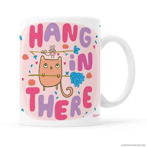 Hang In There mug! An adorable cat and mouse pair in a cute, soothing design. A great emotional support gift for your friend, or for yourself! Made for you, by me Kathy!
