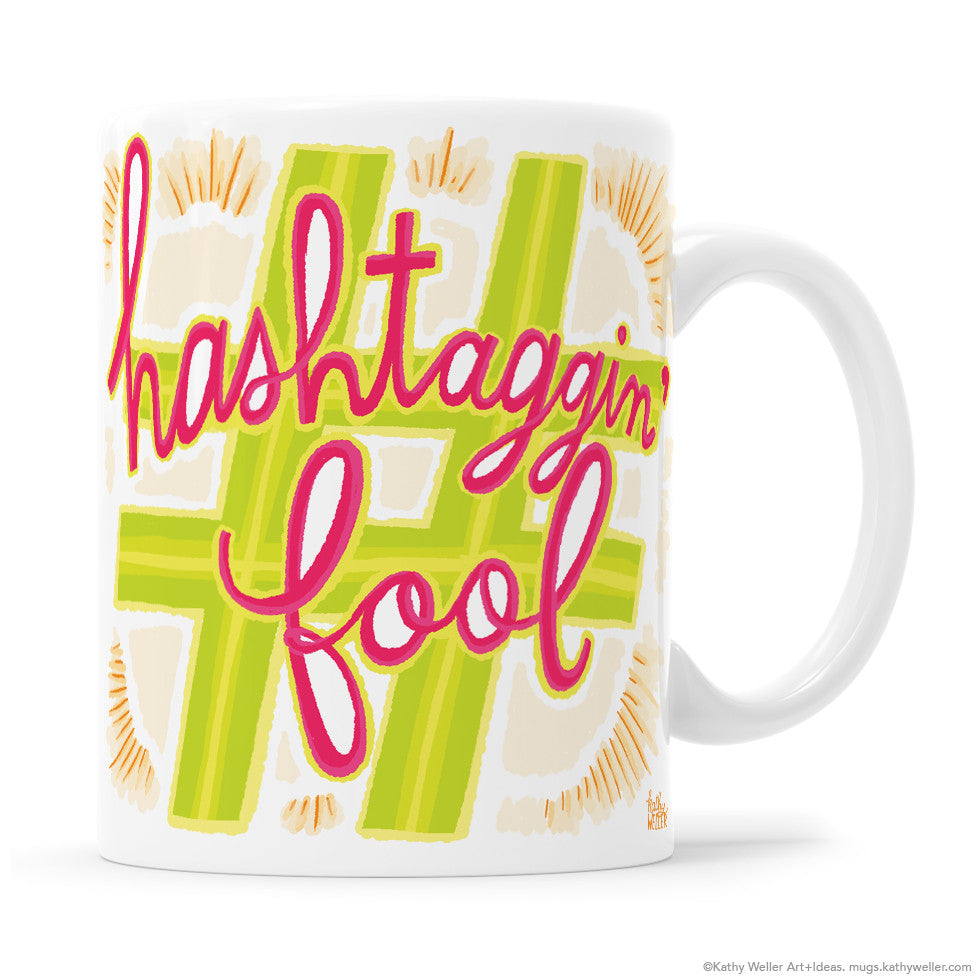 #Hashtaggin' Fool Hand Lettering Mug is the perfect mug for bloggers and instagram fans with a sense of humor! Designed by Kathy Weller Art.