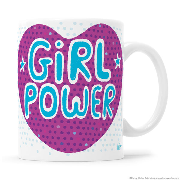 GIRL POWER heart mug. I'm still with her.