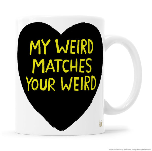 MY WEIRD MATCHES YOUR WEIRD Black Heart with Yellow Lettering Mug
