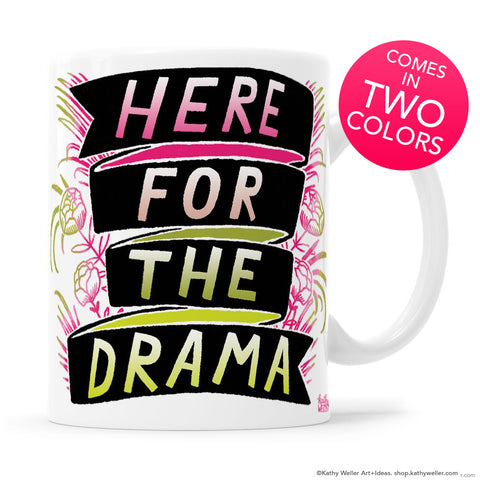 Here For The Drama Hand Lettered Tropical Banner Mug