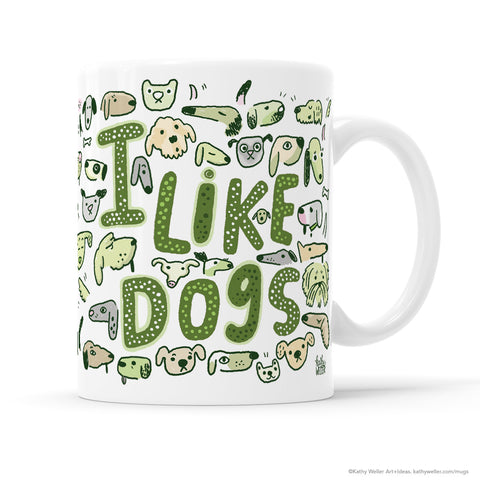 I Like Dogs GREEN
