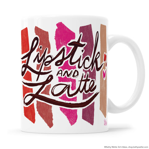 Lipstick and Latte hand lettering original illustration makeup mug by Kathy Weller Art.