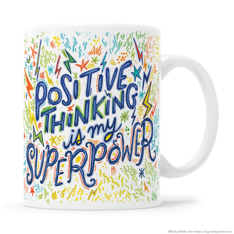 Positive Thinking Is My Superpower Hand Lettering Mug