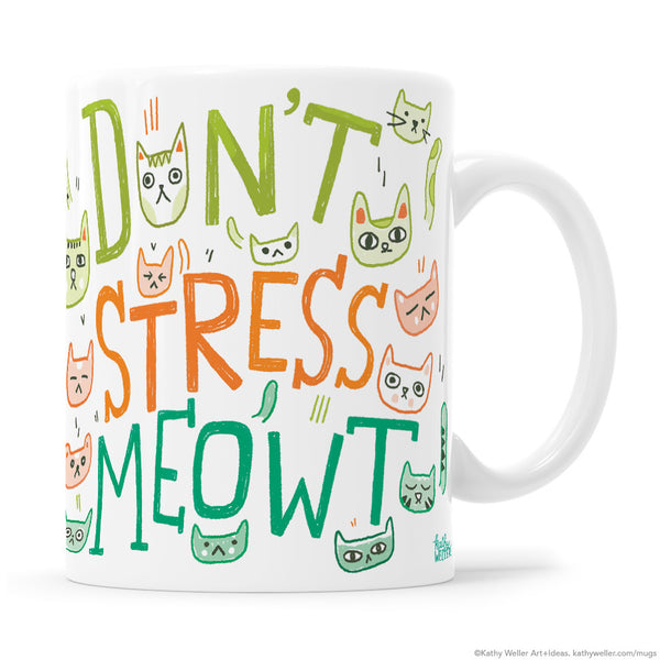 Don't Stress Meowt