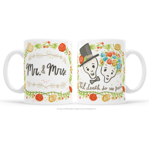 "The most awesome + unique gift for a Day Of The Dead wedding, engagement party or honeymoon gift! This cute mug features a couple a happy, joyful skulls celebrating their love and life! One side features the eternally happy love skulls with ""'Til Death Do Us Part"" scroll and floral border. The other side features their new (or soon-to-be-new) moniker! Yay!"