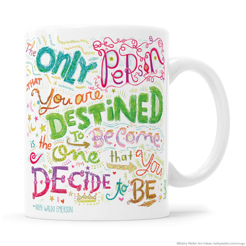 Destined Ralph Waldo Emerson Rainbow Mug
