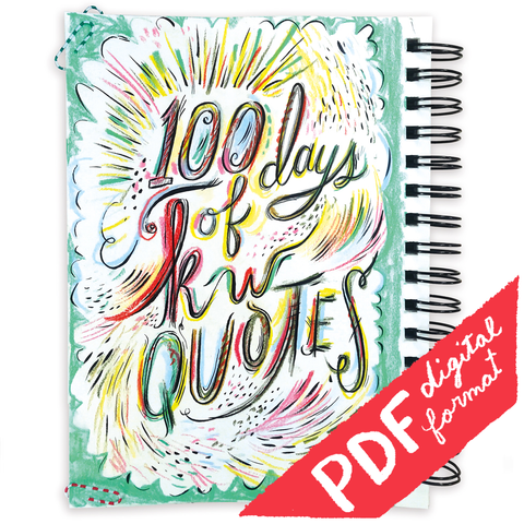 100 Days Of KW Quotes Art Book (Digital PDF)