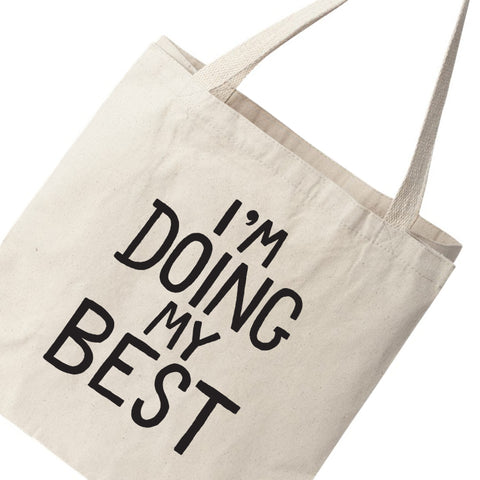 I'm Doing My Best Canvas Tote