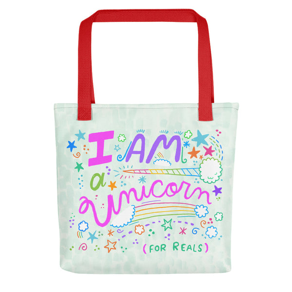 I Am A Unicorn For Reals Color Tote