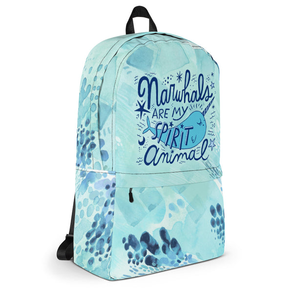 Narwhals Are My Spirit Animal Backpack