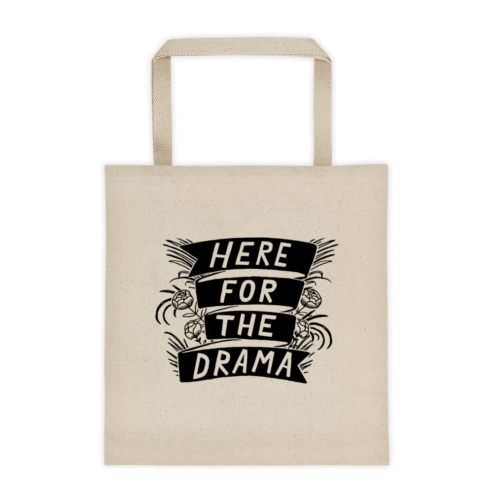 Here For The Drama Canvas Tote
