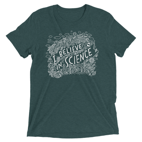 I Believe In Science T-shirt