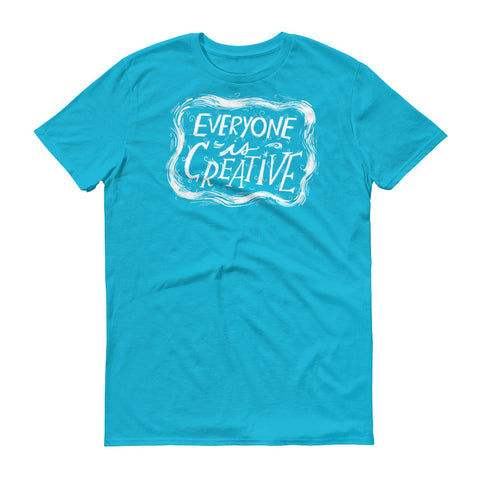 Everyone Is Creative T-Shirt
