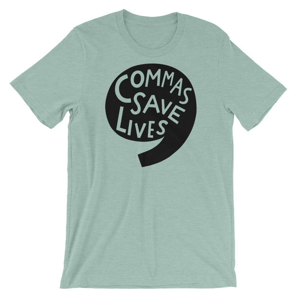 Commas Save Lives Unisex T-Shirt