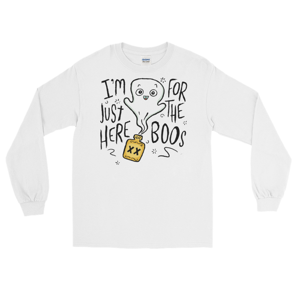 I'm Just Here For The Boos Long Sleeve T-Shirt (unisex)