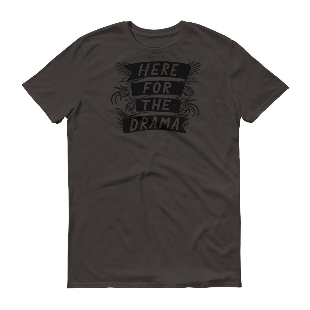 Here For The Drama Unisex T-Shirt